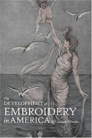 The development of embroidery in America by Candace Wheeler