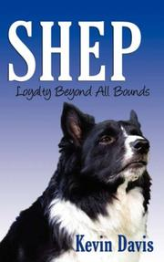 Cover of: Shep Loyalty Beyond All Bounds