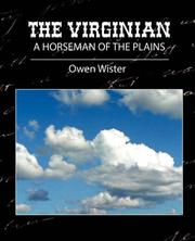 Cover of: The Virginian A Horseman of the Plains