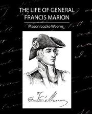 Cover of: The Life of General Francis Marion