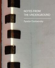Cover of: Notes from the Underground | Fyodor Dostoevsky