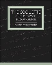 Cover of: The Coquette - The History of Eliza Wharton