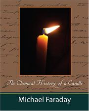 Cover of: The Chemical History of a Candle (Michael Faraday)