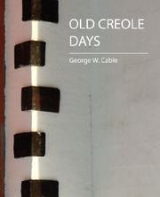 Cover of: Old Creole Days