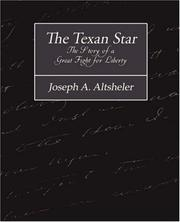 Cover of: The Texan Star The Story of a Great Fight for Liberty