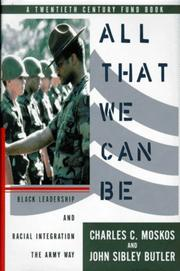 Cover of: All that we can be | Charles C. Moskos