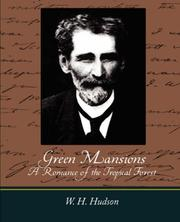 Cover of: Green Mansions--A Romance of the Tropical Forest