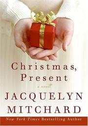 Cover of: Christmas, Present (Mitchard, Jacquelyn)