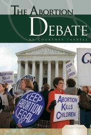 Cover of: The Abortion Debate (Essential Viewpoints Set 2)