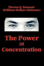 Cover of: The Power of Concentration | Theron, Q. Dumont