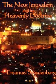 Cover of: The new Jerusalem and its heavenly doctrine