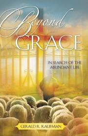 Cover of: Beyond Grace | Gerald, R. Kaufman