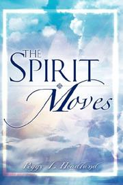 Cover of: The Spirit Moves | Peggy, L. Headlund