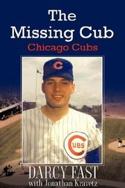 The Missing Cub by Darcy Fast, Jonathan Kravetz