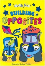 Cover of: Building Opposites (Sparkle Fun!) | Book Company