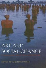 Cover of: Art And Social Change | Caroline Turner