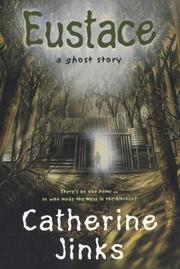 Cover of: Eustace: A Ghost Story (Allie's Ghost Hunters series: Case 2)