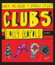 Cover of: Clubs | Kate de Goldi