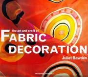 Cover of: The Art and Craft of Fabric Decoration