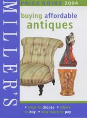 Cover of: Miller's: Buying Affordable Antiques