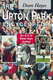 Cover of: The Upton Park Encyclopedia | Dean Hayes