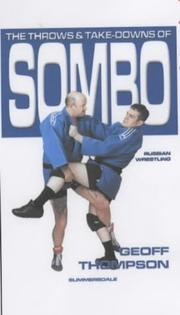 Cover of: The Throws and Takedowns of Sombo (Take Downs & Throws)