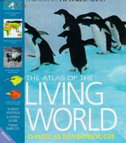 Cover of: The Atlas of the Living World (Marshall Pictorial Atlas)