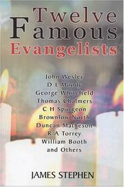 Cover of: Twelve Famous Evangelists | james Stephen