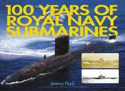 Cover of: 100 Years of Royal Navy Submarines