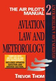 Cover of: Aviation Law, Flight Rules and Operational Procedures: Meterology  | Trevor Thom