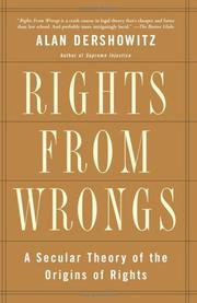 Cover of: Rights From Wrongs | Alan M. Dershowitz