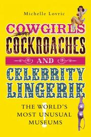 Cover of: Cowgirls, Cockroaches and Celebrity Lingerie