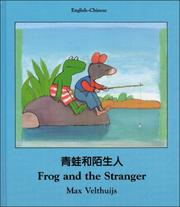 Cover of: Frog and the Stranger (English-Chinese) (Frog series)