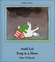Cover of: Frog Is a Hero (English-Gujatari) (Frog series)