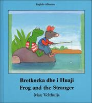 Cover of: Frog and the Stranger (English-Albanian) (Frog series)