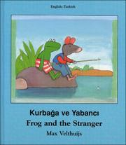 Cover of: Frog and the Stranger (English-Turkish) (Frog series)