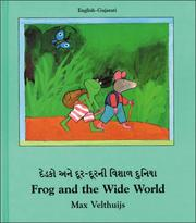 Cover of: Frog and the Wide World (English-Gujarati) (Frog series)