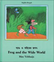 Cover of: Frog and the Wide World (English-Bengali) (Frog series)