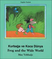 Cover of: Frog and the Wide World (English-Turkish) (Frog series)
