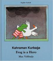 Cover of: Frog Is a Hero (English-Turkish) (Frog series)
