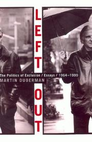 Left out by Martin B. Duberman