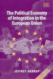 Cover of: The Political Economy of Integration in the European Union (Edward Elgar Monographs)