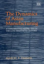 Cover of: The Dynamics of Asian Manufacturing