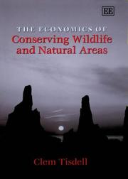 Cover of: The Economics of Conserving Wildlife and Natural Areas