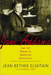 Cover of: Jane Addams and the Dream of American Democracy