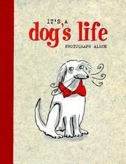Cover of: It's a Dog's Life
