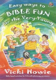 Cover of: Easy Ways to Bible Fun for the Very Young