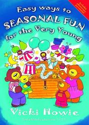 Cover of: Easy Ways to Seasonal Fun for the Very Young
