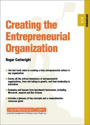 Cover of: Creating the Entrepreneurial Organization
