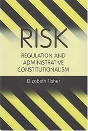 Cover of: Risk Regulation and Administrative Constitutionalism | Elizabeth Fisher